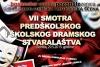 Odluka Stručnog žirija VII Smotre predškolskog i školskog dramskog stvaralaštva ZDK - Zenica 2015.